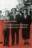 Joseph Fischer - The Heavens were Walled In